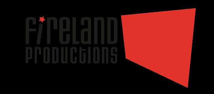 Fireland production
